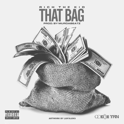 That Bag de Rich the Kid