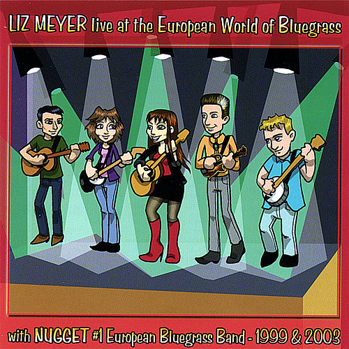 Live At the European World of Bluegrass by Liz Meyer