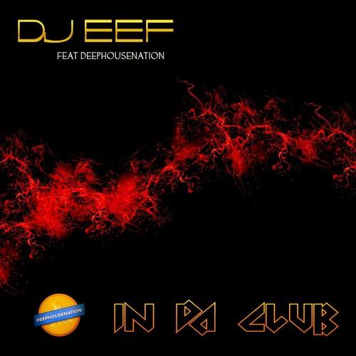 In Da Club de DJ Eef