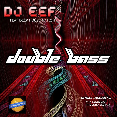 Double Bass de DJ Eef