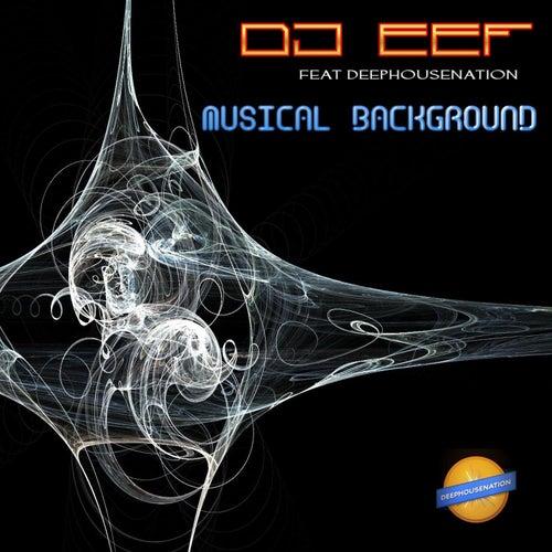 Musical Background de DJ Eef