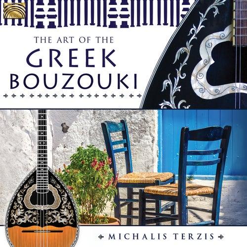 The Art of the Greek Bouzouki by Michalis Terzis