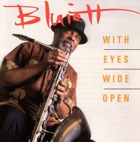 With Eyes Wide Open von Hamiet Bluiett