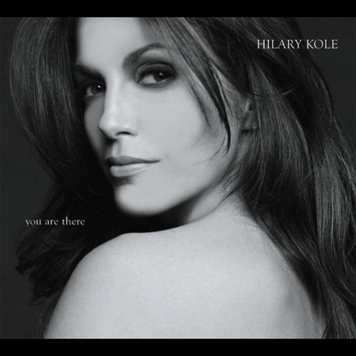 You Are There (Duets) by Hilary Kole