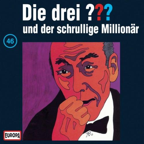 046/und der schrullige Millionär von Die drei ???