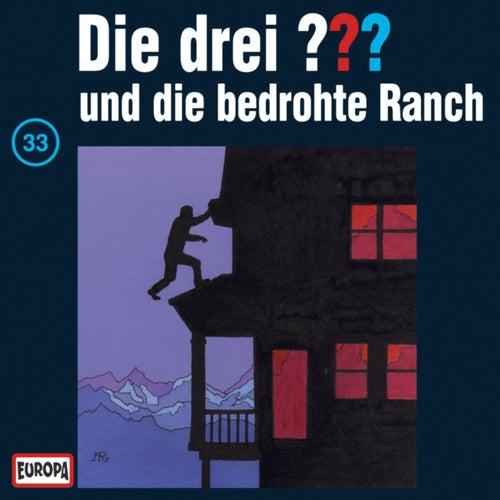 033/und die bedrohte Ranch von Die drei ???