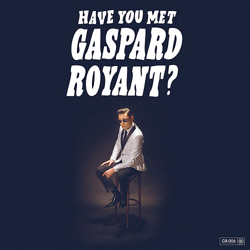 Baby I'm with You von Gaspard Royant
