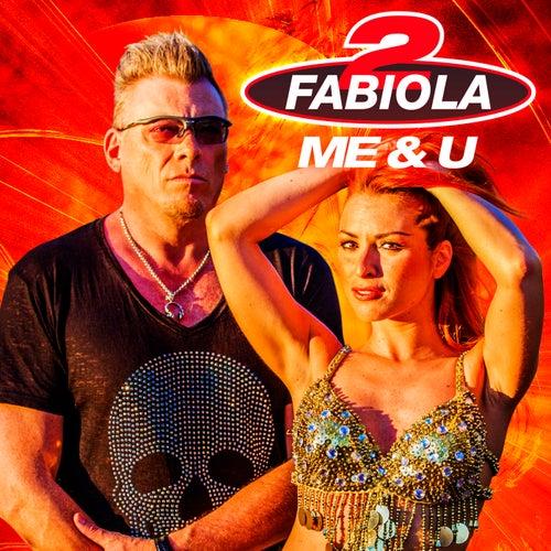 Me & U von 2 Fabiola