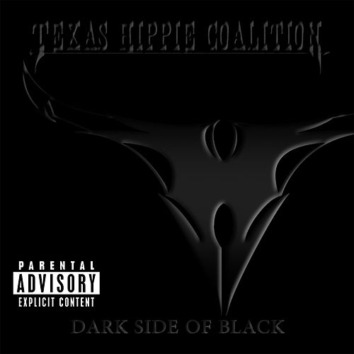 Dark Side Of Black by Texas Hippie Coalition