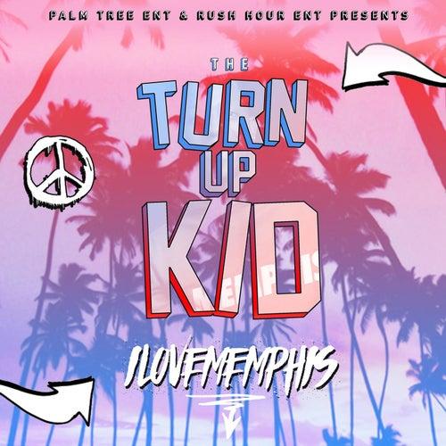 The TurnUp Kid - EP de iLoveMemphis