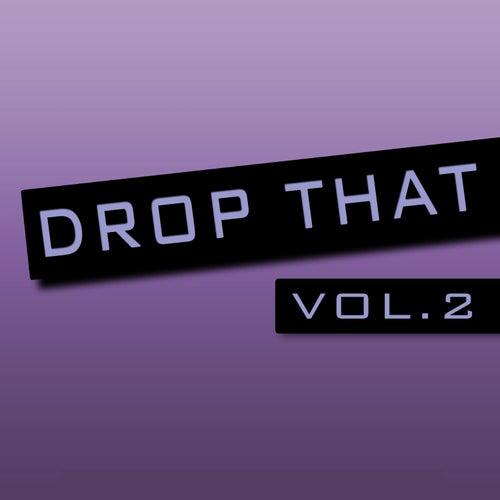 Drop That, Vol. 2 de Various Artists