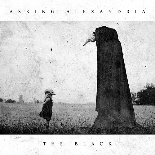 The Black by Asking Alexandria