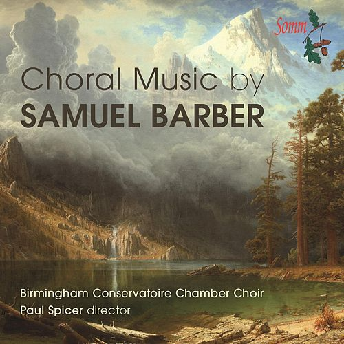 Barber: Choral Music by Birmingham Conservatoire Chamber Choir