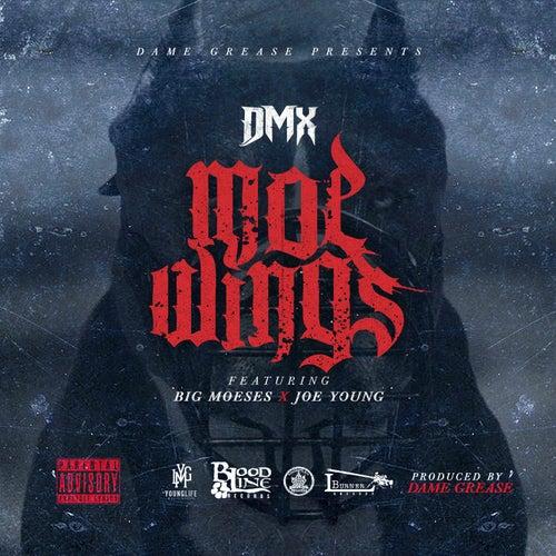 Moe Wings (feat. Big Moeses & Joe Young) - Single by DMX