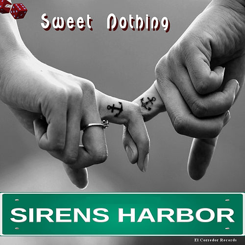 Sweet Nothing - Single de Sirens Harbor