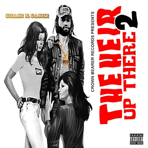 The Heir Up There 2 de Chase N. Cashe