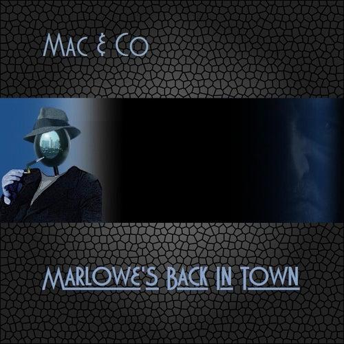 Marlowe's Back in Town von Mac