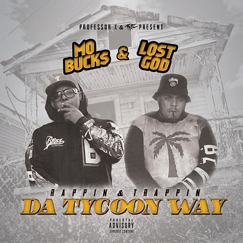 Rappin' & Trappin' da Tycoon Way de Lost God