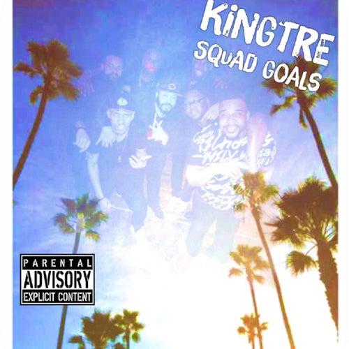 Squad Goals von KingTRE