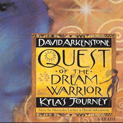 Quest Of The Dream Warrior von David Arkenstone