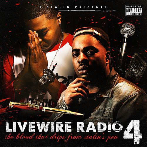 J. Stalin Presents Livewire Radio Vol. 4: Starring Lil Blood von Various Artists