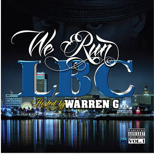 We Run LBC (Hosted by Warren G) by Various Artists