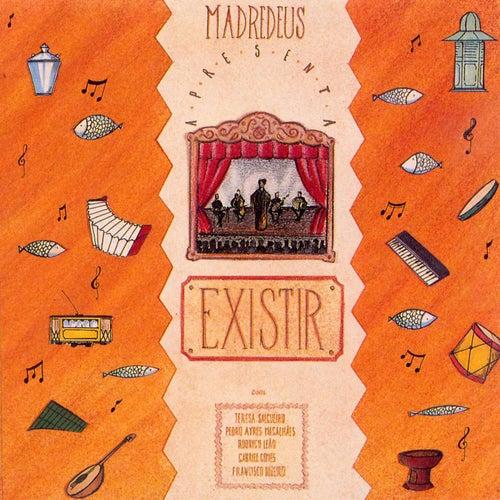 Existir by Madredeus