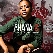 Letters to My Yung Gunnaz by Shana B