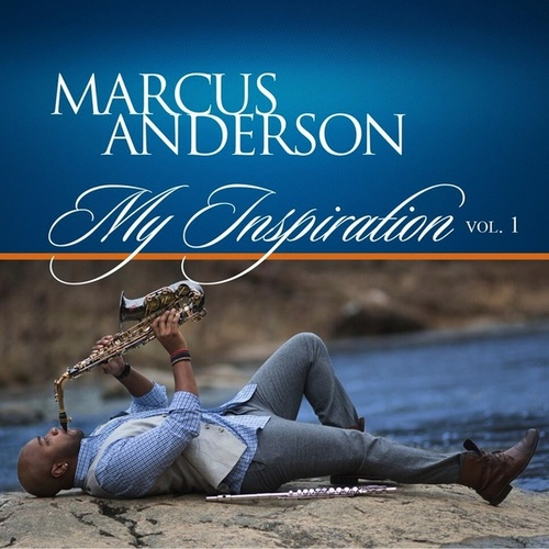 My Inspiration, Vol. 1 de Marcus Anderson