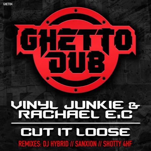 Cut It Loose von Vinyl Junkie