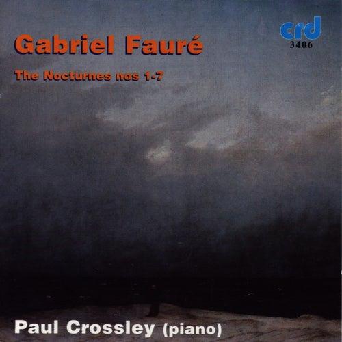 Fauré: The Nocturnes Nos 1-7 de Paul Crossley