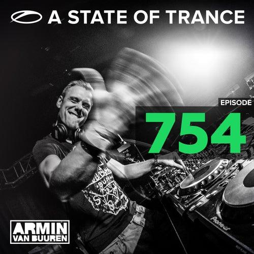 A State Of Trance Episode 754 von Armin Van Buuren