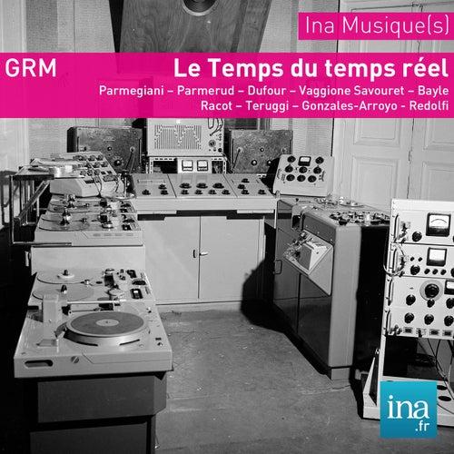 Archives GRM - Le temps du temps réel de Various Artists