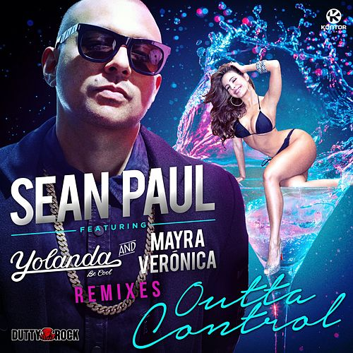 Outta Control (Remixes) von Sean Paul