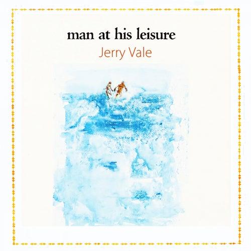 Man At His Leisure de Jerry Vale