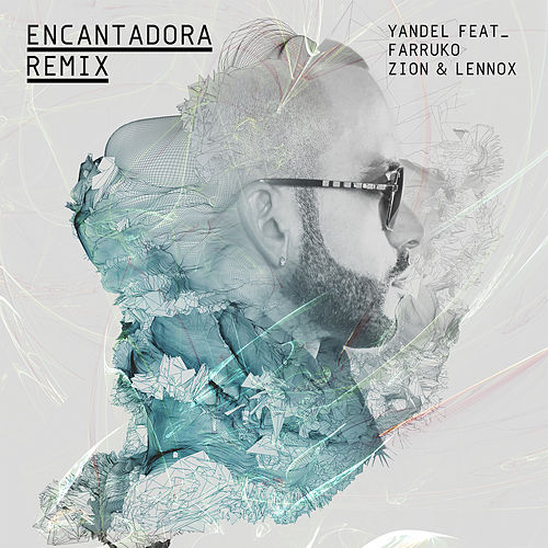 Encantadora (Remix) by Yandel