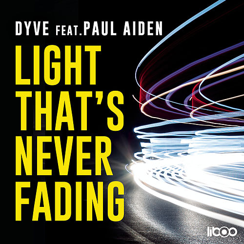 Light That's Never Fading by Paul Aiden