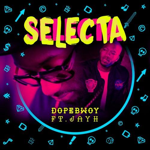 Selecta de Dopebwoy