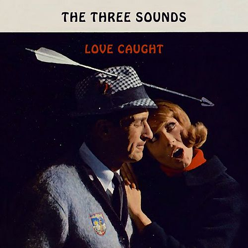 Love Caught by The Three Sounds