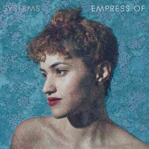 Systems de Empress Of