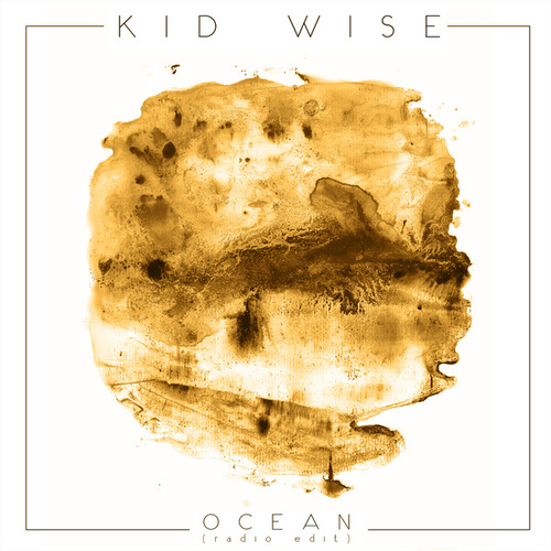 Ocean (Radio Edit) de Kid Wise