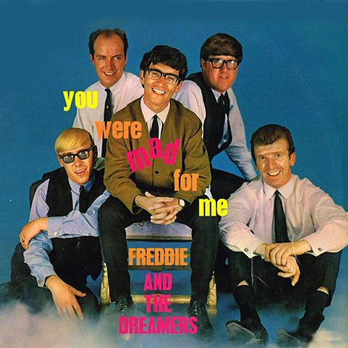 You Were Mad for Me de Freddie and the Dreamers