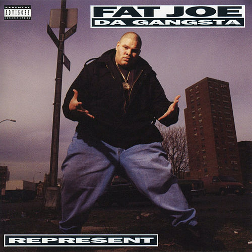 Represent von Fat Joe