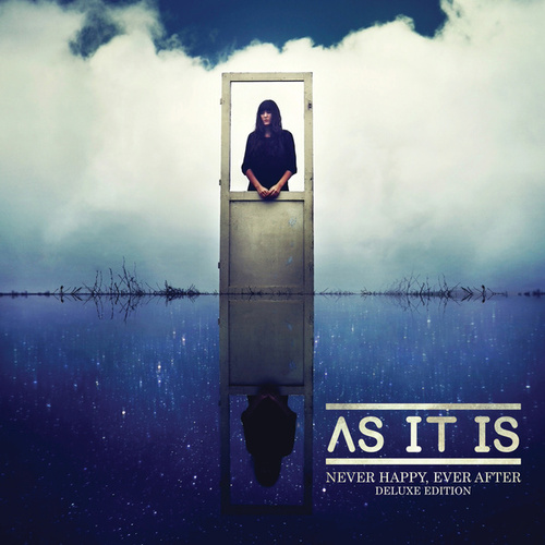 Never Happy, Ever After (Deluxe Edition) by As It Is