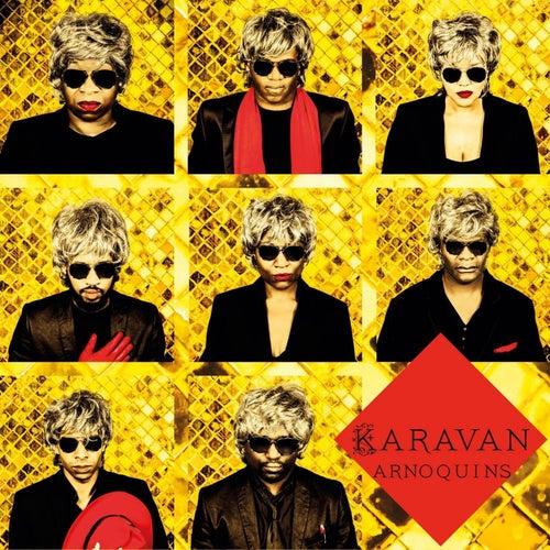 Arnoquins de Karavan