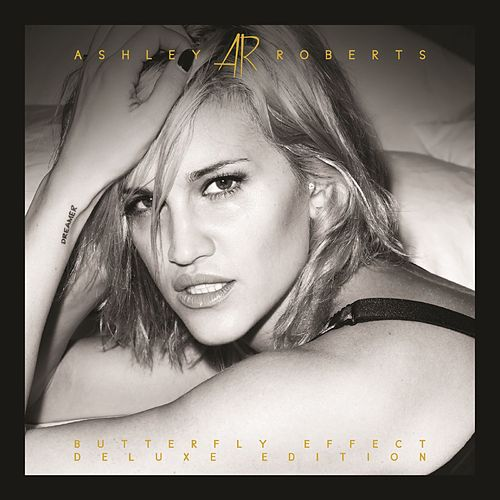 Butterfly Effect (Deluxe Album) by Ashley Roberts