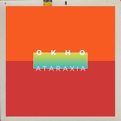 Ataraxia - EP von O K H O