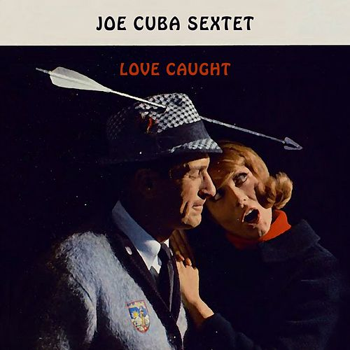 Love Caught von Joe Cuba