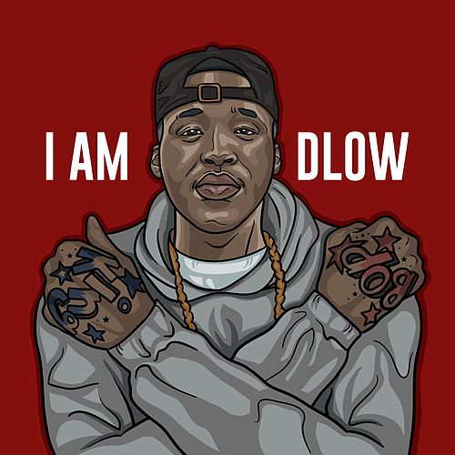 I Am DLOW by DLOW