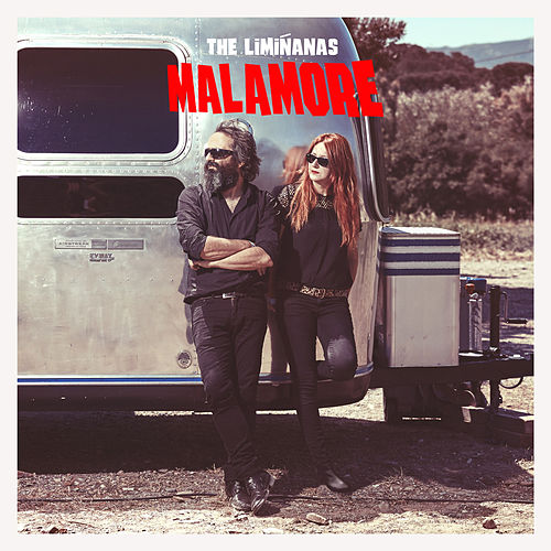 Malamore by The Limiñanas